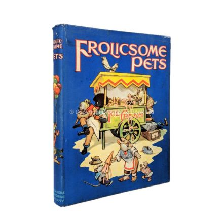 Frolicsome Pets The Alexandra Publishing Company c.1920s